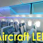 LED lighting for Aircraft Cabin and Cockpit interior